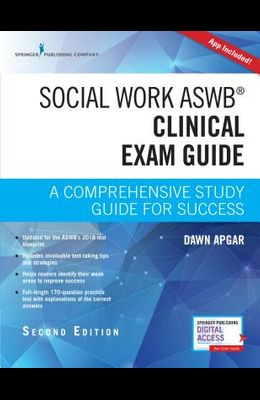 Social Work Aswb Clinical Exam Guide: A Comprehensive Study Guide for Success (Book + Digital Access)