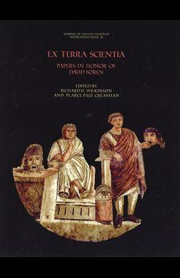 Ex Terra Scientia: Papers in Honor of David Soren