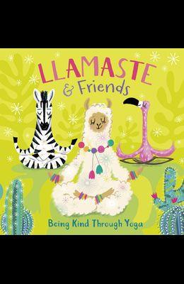 Llamaste and Friends: Being Kind Through Yoga