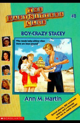 Boy-Crazy Stacey (Baby-Sitters Club, No. 8)