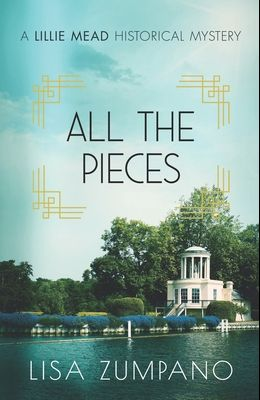 All the Pieces: A Lillie Mead Historical Mystery