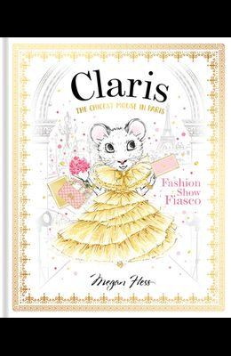 Claris: Fashion Show Fiasco: The Chicest Mouse in Paris