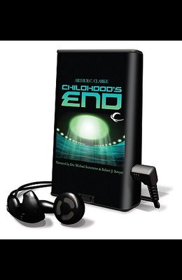 Childhood's End [With Headphones]
