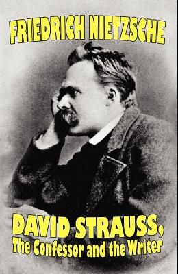David Strauss, the Confessor and the Writer