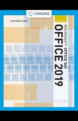 Illustrated Microsoftoffice 365 & Office 2019 Introductory
