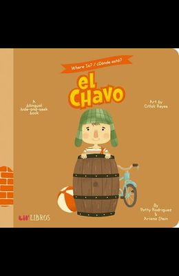 Where Is?/Donde Esta? el Chavo: A Bilingual Hide-And-Seek Book