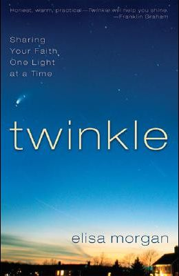 Twinkle: Sharing Your Faith a Little Light at a Time