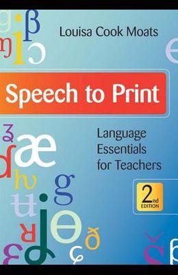 Speech to Print: Language Essentials for Teachers, Second Edition
