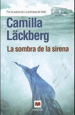 La Sombra de la Sirena = The Shadow of the Mermaid