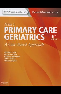 Ham's Primary Care Geriatrics: A Case-Based Approach