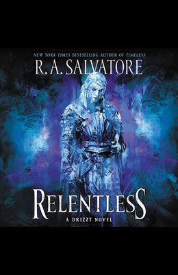 Relentless Lib/E: A Drizzt Novel