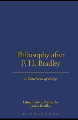 Philosophy After F.H. Bradley