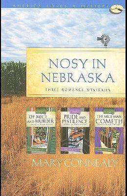 Nosy in Nebraska: Three Romance Mysteries