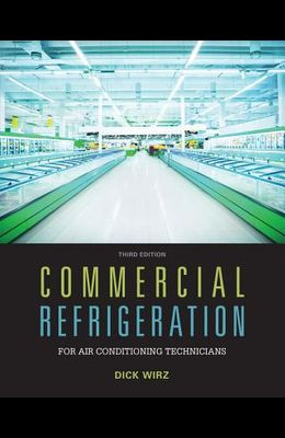 Commercial Refrigeration for Air Conditioning Technicians
