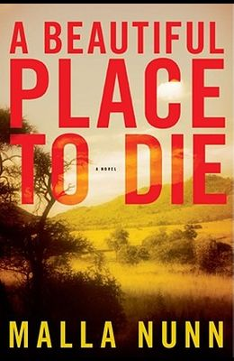 A Beautiful Place to Die: A Novel (Detective