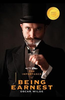 The Importance of Being Earnest (1000 Copy Limited Edition)