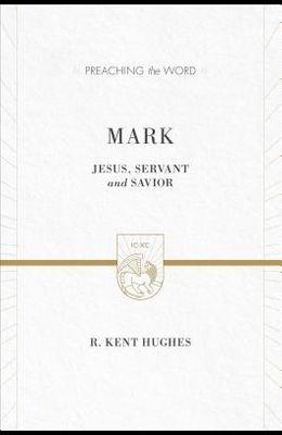 Mark: Jesus, Servant and Savior (2 Volumes in 1 / ESV Edition)