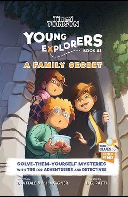 A Family Secret: A Timmi Tobbson Young Explorers Children's Adventure Book