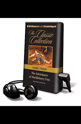 The Adventures of Huckleberry Finn [With Earbuds]
