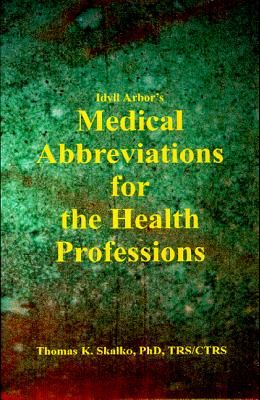 Idyll Arbors Medical Abbreviat