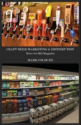 Craft Beer Marketing & Distribution: Brace for Skumeggedon