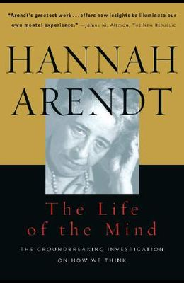 The Life of the Mind (Combined 2 Volumes in 1) (Vols 1&2)