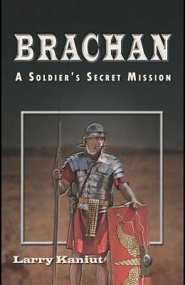 Brachan: A Soldier's Secret Mission