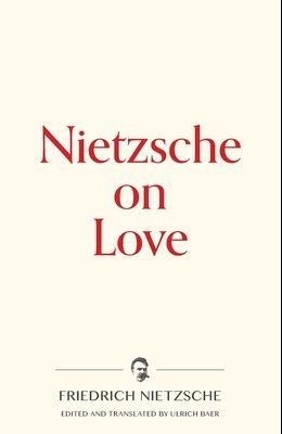 Nietzsche on Love
