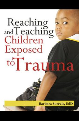 Reaching and Teaching Children Exposed to Trama
