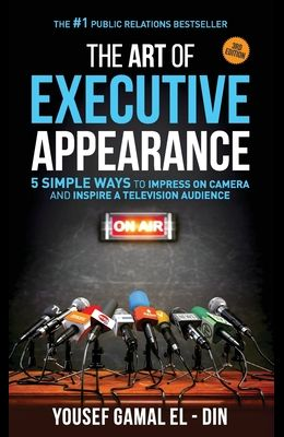 The Art of Executive Appearance: 5 Simple Ways to Impress on Camera and Inspire a Television Audience