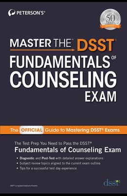 Master the Dsst Fundamentals of Counseling Exam