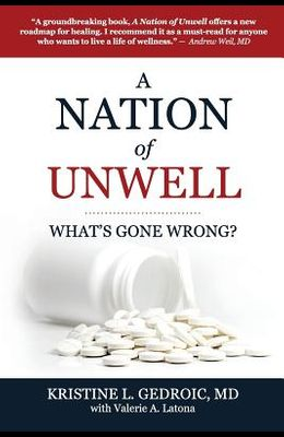 A Nation of Unwell: What's Gone Wrong?