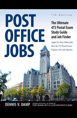 Post Office Jobs: The Ultimate 473 Postal Exam Study Guide