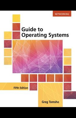 Guide to Operating Systems