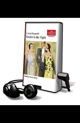 Tender Is the Night [With Earbuds]