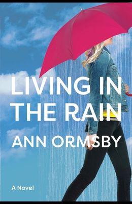 Living in the Rain: Riveting family drama