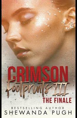 Crimson Footprints III: The Finale