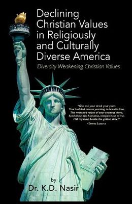 Declining Christian Values in Religiously and Culturally Diverse America: Diversity Weakening Christian Values