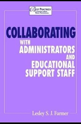 Collaborating with Administrators