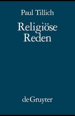 Religiöse Reden: Nachdruck Von: In Der Tiefe Ist Wahrheit - Das Neue Sein - Das Ewige Im Jetzt
