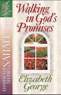 Walking in God's Promises: Character Studies: Sarah
