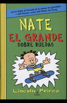 Nate El Grande Sobre Ruedas