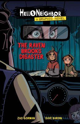 The Raven Brooks Disaster (Hello Neighbor Graphic Novel #2), 2