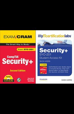 Myitcertificationlabs: Security+ Syo-201 by Diane Barrett, Kirk Hausman and Martin Weiss Comptia Security+ Exam Cram
