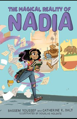 The Magical Reality of Nadia (the Magical Reality of Nadia #1)