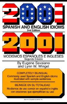 2001 Spanish and English idioms (2001 idioms series)