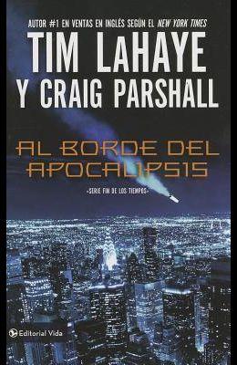Al Borde del Apocalipsis = Edge of Apocalypse