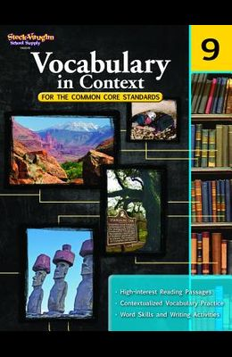 Vocabulary in Context for the Common Core Standards: Reproducible Grade 9