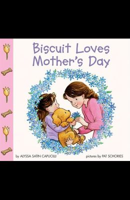 Biscuit Loves Mother's Day