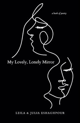 My Lovely, Lonely Mirror